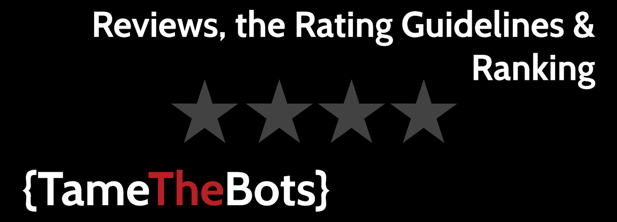 Reviews, Rating Guidelines & Ranking